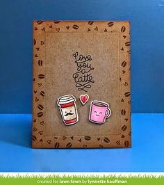 #papercraft #card. Lawn Fawn - Love You a Latte + coordinating dies _ card by Lynnette for Lawn Fawn Design Team