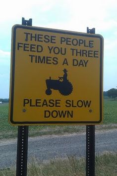 slow down for farmers