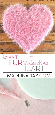 DIY Giant Pink Fur Heart Valentine,Learn to make from foam! Easy large decoration, great for parties, weddings, baby showers, backdrop, Faux Mongolian Fur Fabric,  via @madeinaday
