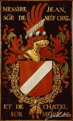"(25) Jean Ier de NEUFCHÂTEL, sgr de Montagu (1375?-1433) -- ""Messire Jean, sgr de Neuf Chatel et de Chatel sur Meuselle"" -- Armorial plate from the Order of the Golden Fleece, painted by Pierre Coustain, 1445, Saint Bavo Cathedral, Gent -- This Coat of arms seems to be Thibaut's one (Thibaut VIII de Neufchâtel, sgr de Neufchâtel)."