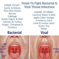 FOODS to Fight Bacteria and Viral Throat Infections. Marshmallows and marshmallow root tea help (by coating the back of the throat with mucilage) as does some cayenne pepper in hot water with honey which has capsiacin to inhibit substance P pain signaling, saltwater gargles, peppermint tea, chewing on a clove helps with pain due to eugenol...