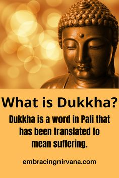 Dukkha is a word in Pali (Dukhka in Sanskrit) that is translated to mean suffering. Suffering is the core of Buddha's teachings. Learn more at Embracing Nirvana. #Dukkha #dukhka #suffering #buddha #buddhism #embracingnirvana #RGRamsey Buddha Zen, Buddha Buddhism, Buddhist Teachings, Sanskrit, Nirvana, Proverbs, Philosophy, Meditation, Core