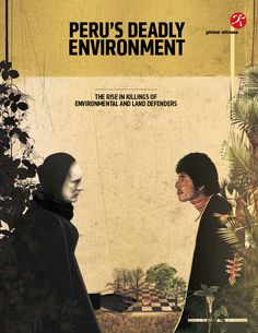 The rise in killings of environmental and land defenders. Land Defender, Environmental Issues, Human Rights, Coming Out, Peru, Attendance, Defenders, Lima, Conference