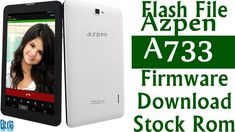 [Flash File] Azpen A733 Firmware Download [Stock Rom] Tech Stocks, Smartphone, Android, Samsung Galaxy