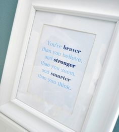 perfect quote for my little boys room