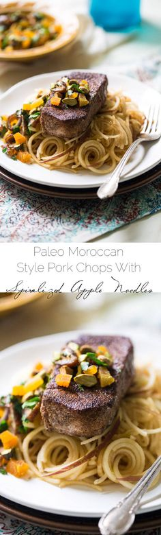 Morrocan Style Paleo Pork Chops with Spiralized Apples Noodles - So JAM packed with flavor, this meal is ready in under 30 minutes and is healthy, grain, dairy and gluten free! | Foodfaithfitness.com | @FoodFaithFit