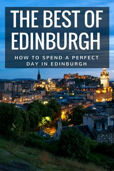 The best of Edinburgh in one perfect day