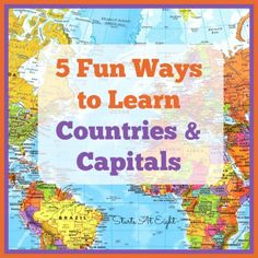 5 Fun Ways to Learn Countries and Capitals includes options for creating your own atlas, flash cards, music, games and more!