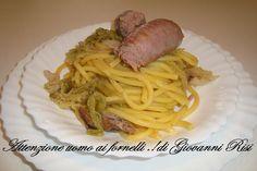 Bigoli verza salsiccia .. Il mio 50° post sul mio blog .. :)