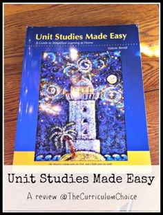 Unit Studies Made Easy Review by @Jen Dunlap  www.thecurriculumchoice.com