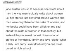 Okay Jane Austen is the bomb and j have never doubted her