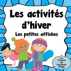 This freebie contains 12 posters of various winter activities children like to do in French.  Vocabulary included is:-faire de la planche  neige-lancer une boule de neige-faire un ange de neige-faire un bonhomme de neige-attraper les flocons de neige-pcher sur la glce-jouer au hockey-patiner-faire du toboggan-faire du ski-glisser-faire un fort-faire de la lugeI use these cards in several different ways:  as posters on my bulletin board, as flashcards to play charades, vocabulary reference…