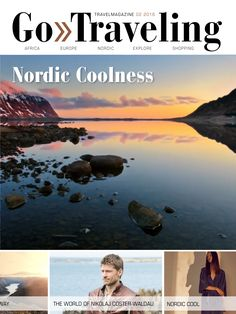 Nordic coolness, find all the best travel tips to Iceland, Greenland, Faroe Islands, Norway, Sweden and Denmark.  Download Go Traveling International for free from App Store and Google Play on your mobile/tablet/iPad