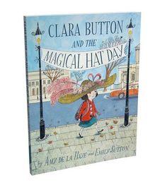 Clara Button and the Magical Hat Day: Amazon.de: Amy de la Haye, Emily Sutton: Fremdsprachige Bücher