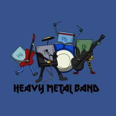 Heavy metals funny t shirt rock band periodic table science nerd geek heavymetal heavymetalband music periodictable mercury lead bismuth thallium hg pb bi tl chemistry heavymetals funny humor lol urtaz Image collections