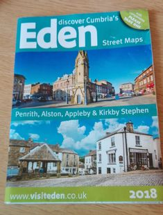Now available at Eden TICs - the brand new 2018 Eden Street maps leaflet with town maps for Penrith, Alston, Appleby and Kirkby Stephen