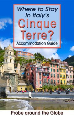 Do you want to stay in Cinque Terre Italy? Find the perfect place for staying in Cinque Terre with my guide to accommodation in Cinque Terre. Check my recommendations for each budget, from luxury hotels in Cinque Terre to rooms for rent and budget hostels in Cinque Terre. #italy #accommodation #travel