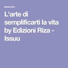 L'arte di semplificarti la vita by Edizioni Riza - Issuu
