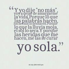 """"""" yo sola """""""