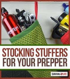 Perfect Stocking Stuffers for the Preppers in Your Life | Best Survival Gear and Prepper Gifts -Amazing DEALS! http://survivallife.com/2014/11/28/stocking-stuffers-for-preppers/