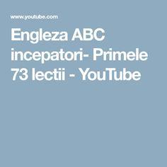 Engleza ABC incepatori- Primele 73 lectii - YouTube English, Education, Friends, Videos, Youtube, Amigos, English Language, Onderwijs, Learning