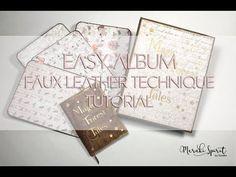 Scrapbooking Mini + Faux Leather Technique - YouTube