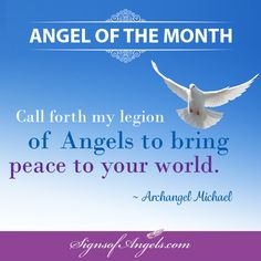 Archangel Michael, I call on your legion of Angels to bring peace to our country, and to the world. Thank you. So be it, and so it is.