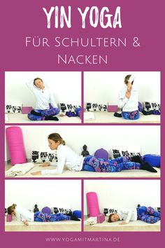 Yin Yoga Sequence for Shoulders and Neck - Yoga with Martina - Yin yoga for shoulders and neck You are in the right place about yoga poses Here we offer you the m - Yoga Flow, Sanftes Yoga, Hatha Yoga, Yoga Fitness, Easy Fitness, Partner Yoga, Yoga Routine, Yoga Inspiration, Yoga Am Morgen
