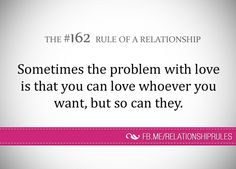 The Rule of a Relationship Relationship Rules, Relationships, In My Feelings, Helping People, Love Of My Life, Life Quotes, Advice, Words, Hello Kitty