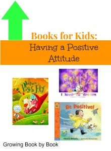 List of books about having a positive attitude from growingbookbybook.com