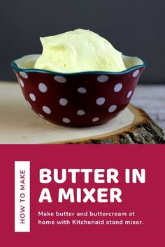 How to make butter with Kitchenaid at home from heavy cream.  This is an easy and simple way to make butter with kids or by yourself.  It's quick to make it in mixer from cream.  This makes 2 cups of butter and 2 cups of buttermilk.  If you are wondering how do you make butter at home, check out how to make it in mixer. #butter #recipe Make Butter At Home, Homemade Butter, How To Make Homemade, Kitchen Aid Mixer, Simple Way, Cream, Recipes, Chowder, Food Recipes