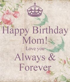 Birthday Quotes : 101 Happy Birthday Mom Quotes and Wishes with Images Mom Birthday Meme, Happy Birthday Mom Wishes, Happy Birthday Mom Images, Birthday Message For Mom, Happy Birthday Mom Quotes, Birthday Wishes For Mother, Happy Birthday In Heaven, Beautiful Birthday Wishes, Birthday Captions