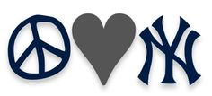 NYY--- Peace, Love,Yankees Yankees Baby, I Love Ny, Strong Girls, New York Yankees, Peace, Baseball, Logos, Sports, Cricut