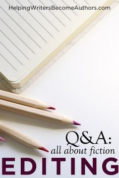 Editing Your Novel Q&A - Helping Writers Become Authors Book Writing Tips, Editing Writing, Writing Resources, Copy Editing, Write Every Day, Grammar Tips, How To Stay Motivated, Book Crafts, Writing Inspiration