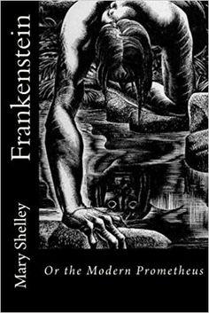 Das Verhängnis des Doktor Frankenstein: Der vor über 200 Jahren erschienene Roman wurde zum Vorreiter der Science-Fiction-Literatur – Li | te | ra || tour*s Mary Shelley, Robert Louis Stevenson, Frankenstein, The Modern Prometheus, Science Fiction, Reading Online, Books, Movie Posters, Movies