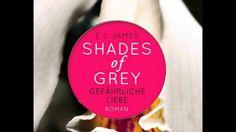 Fifty Shades of Grey 2 Gefährliche Liebe  E L James Hörbuch Part 1 Shades Of Grey, Fifty Shades, L James, Youtube, Amor, Shades Of Gray Color, 50 Shades, Youtubers
