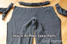 How to Re-Make Sweat Pants Sunny days and warmer temperatures are here for a lot of us. While you switch over your clothes from winter sweaters and Gym Pants, Sweat Pants, Workout Pants, Diy Clothing, Used Clothing, Serger Projects, Sewing Projects, Diy Projects, Mens Sweatpants