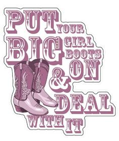 Download Cowgirls are Boots and Class and a Little Sass Vinyl Decal ...