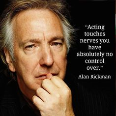 A #famousquotes by alainkerkhofs #qotd R.I.P. alan Rickman. A giant of screen and theater. Lost to soon!! #alanrickman #actor #theatre #sneep #harrypotter #sad #rip #quotes #famousquotes #instasad #instagram http://ift.tt/1ORbqAq