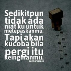Gambar Ucapan Selamat Tinggal Cinta Rude Quotes, Text Quotes, People Quotes, Quotes Galau, Quotes Indonesia, Heartbroken Quotes, Powerful Words, Cool Words, Slogan