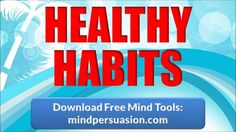 http://mindpersuasion.com Live a healthy life and have a healthy mind. Only practice consciously chosen habits for optimum health, wealth, mental and spiritual benefits. Unleash your inner sage. Become one with life. 256 Voices. Learn more: http://mindpersuasion.com Subliminal Messages: I only practice healthy habits I am healthy and happy I eat healthy food I drink healthy liquids I take care of my body I take care of my mind I respect my body I respect my mind I appreciate my ...