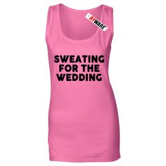 Sweating For The Wedding Ladies Ryware Vest for only £8.95. Available at Ryware!