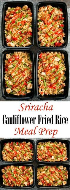 Sriracha Cauliflower Fried Rice Weekly Meal Prep. An easy, low carb and gluten free meal that can be prepared ahead of time.