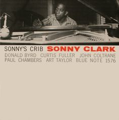 Sonny Clark: Sonny's Crib  New York Public Library Mid-Manhattan Art and Picture Collections