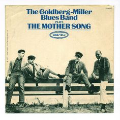 the goldberg miller blues band - Bing images Mother Song, Steve Miller Band, The Goldbergs, Rory Gallagher, Sunset Strip, Blue Band, Classic Rock, Rock Bands, Bing Images