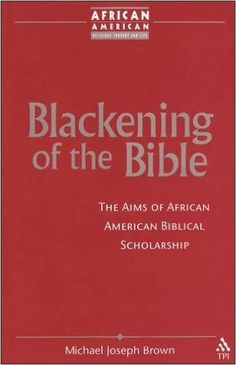 Blueprint for black power dr amos wilson instant audio download blackening of the bible the aims of african american biblical scholarship african american religious malvernweather Images