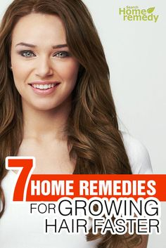 7 Home Remedies For Growing Hair Faster