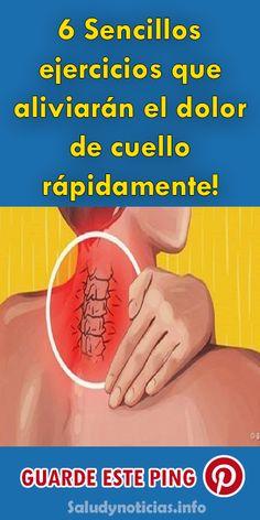 6 Sencillos ejercicios que aliviarán el dolor de cuello rápidamente! #salud #Cuello #Ejercicios #bienestar #remedios