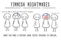 Finnish Nightmares That Every Introvert Will Relate To Funny V, Funny Facts, Hilarious, Finnish Memes, Finnish Language, Introvert, Infj, Derp, When Someone
