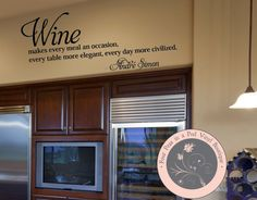 Wall Decal for the Home   Wine Quote Decal by FourPeasinaPodVinyl, $20.00 www.etsy.com/shop/fourpeasinapodvinyl
